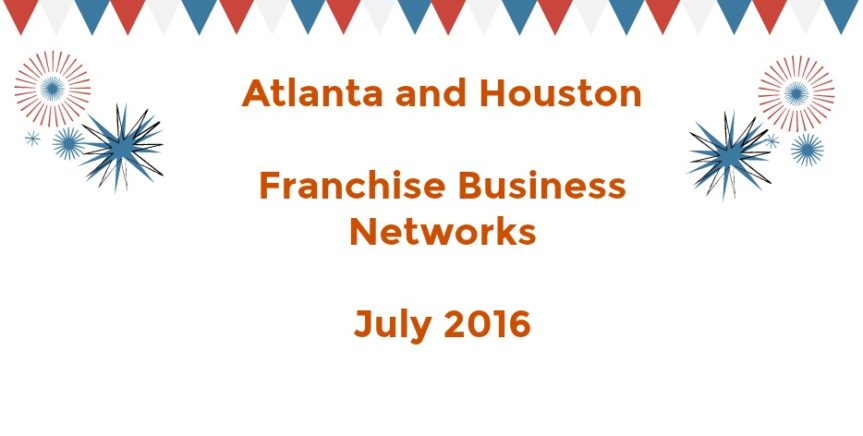 Franchise Networks Are Heating Up In July