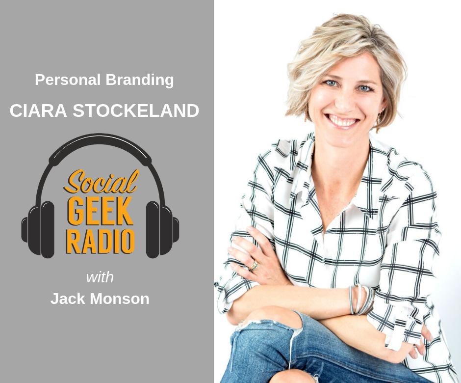 Personal Branding with Ciara Stockeland