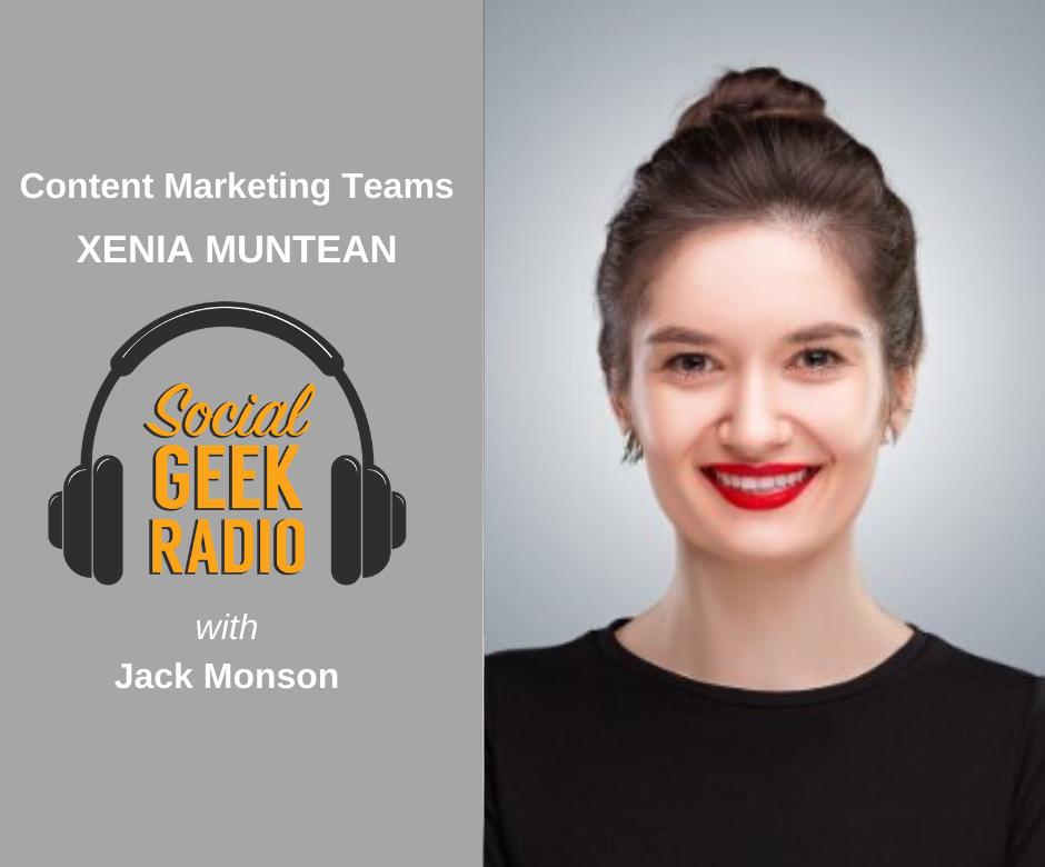 Building Content Marketing Teams with Xenia Muntean