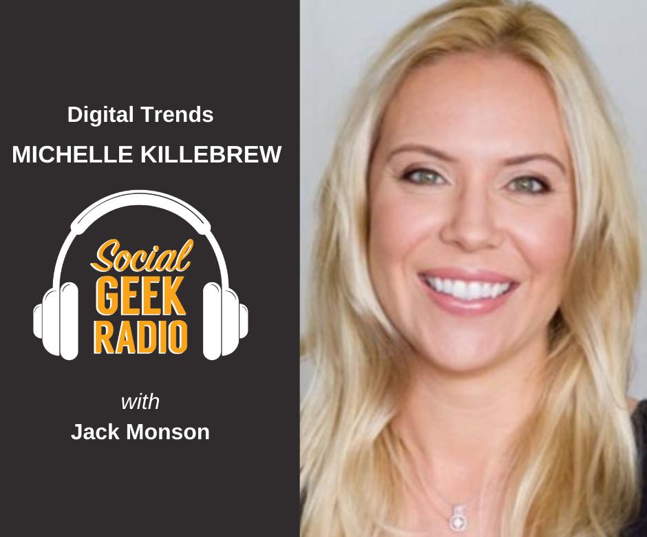 Digital Marketing Trends with Michelle Killebrew