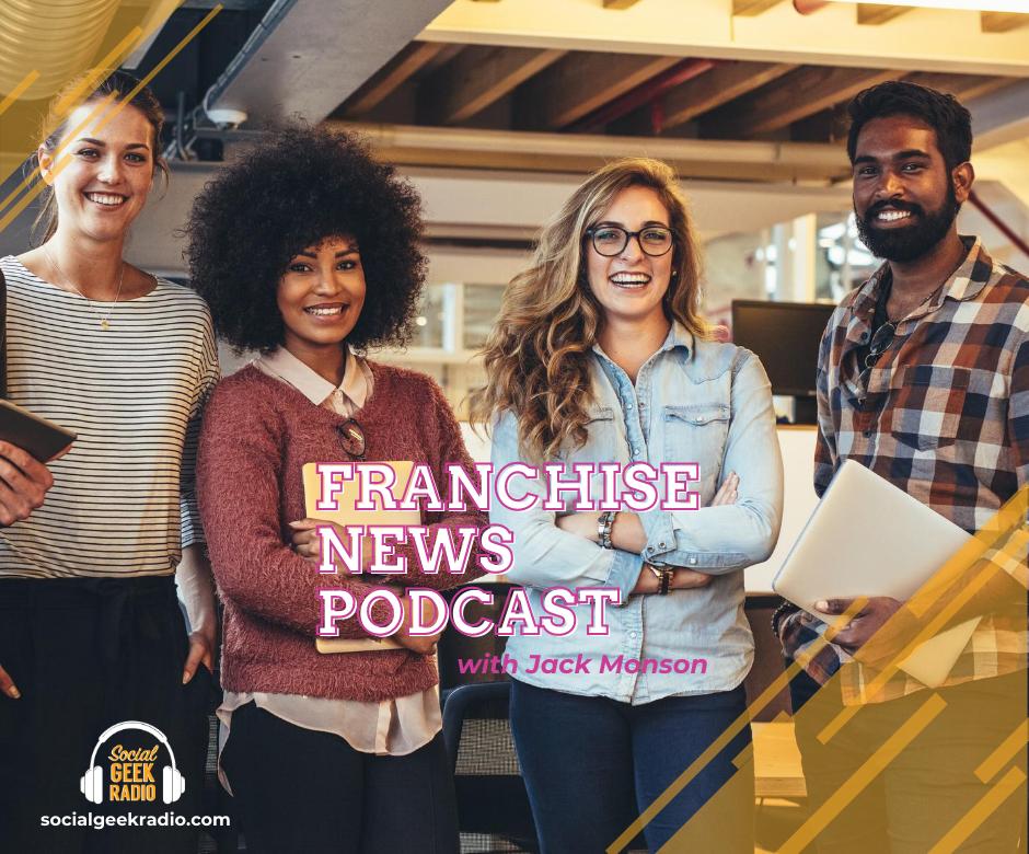 Franchise News Podcast 8.19.2020