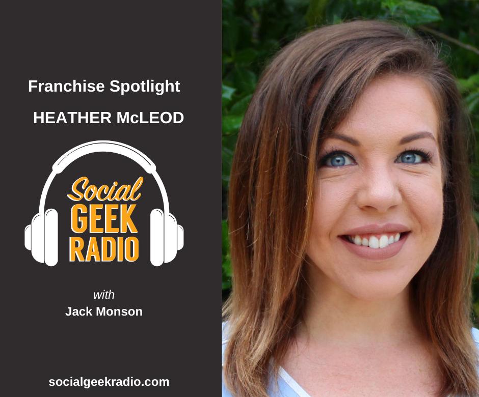 Franchise Spotlight: Heather McLeod