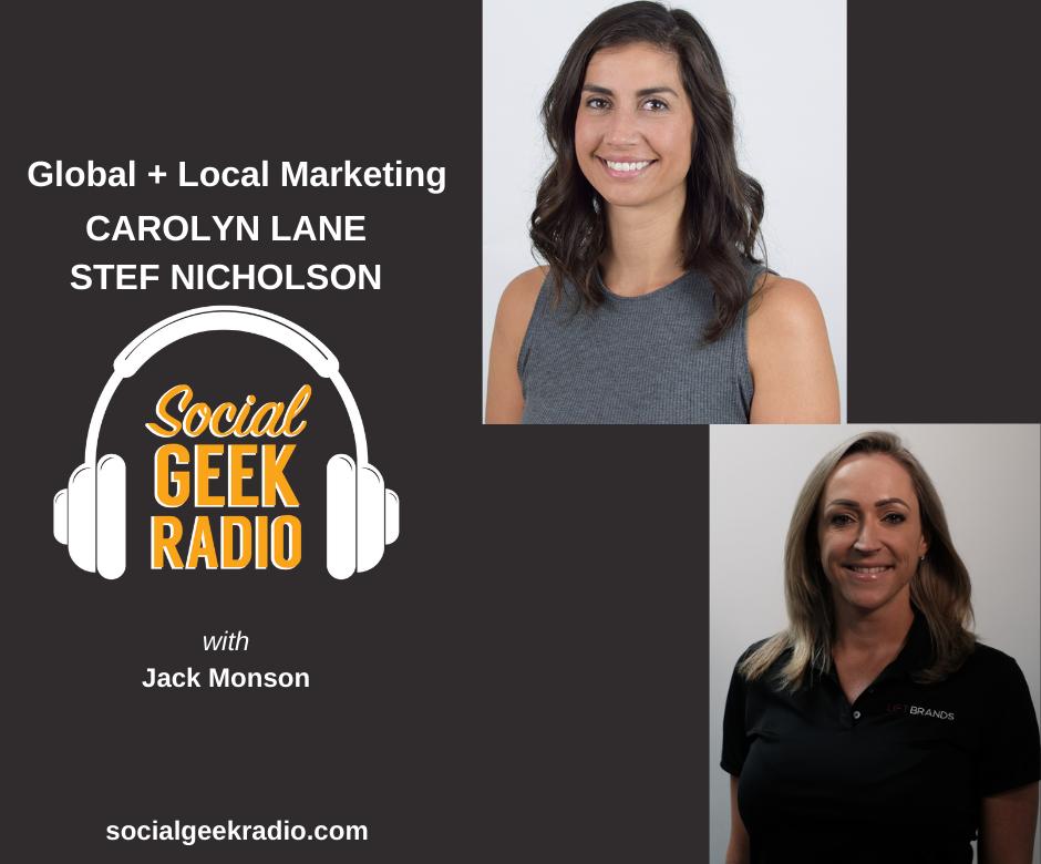 Global + Local Marketing: Carolyn Lane and Stef Nicholson