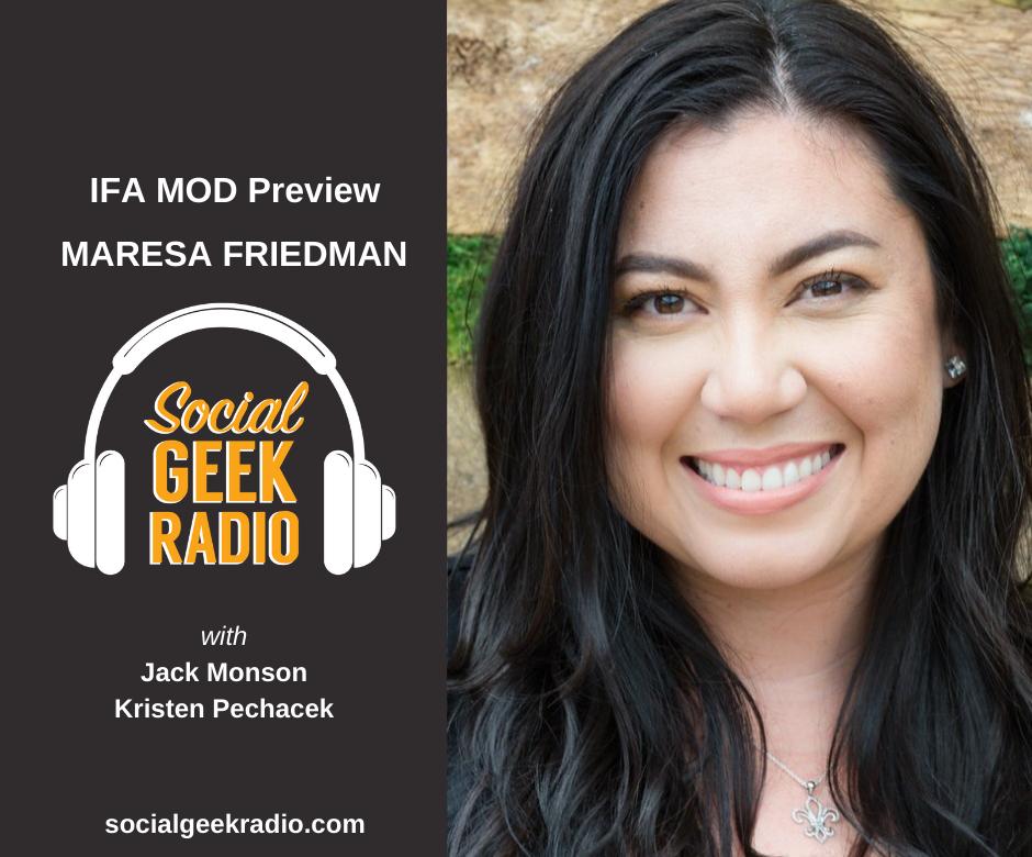IFA MOD Preview with Maresa Friedman and Kristen Pechacek