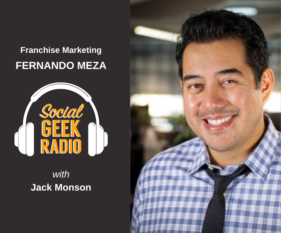Digital Marketing for Franchisors with Fernando Meza