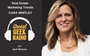 Real Estate Marketing Trends: Cara Whitley