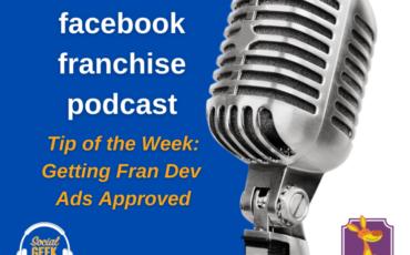Facebook Franchise Tip of the Week: Getting Fran Dev Ads Approved
