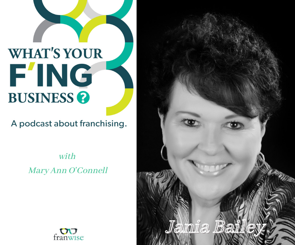 Ep 8: What's Your F'ing Business with Mary Ann O'Connell and Jania Bailey