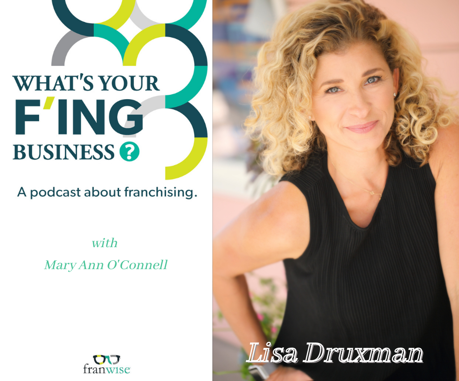 Ep 11: What's Your F'ing Business with Mary Ann O'Connell and Lisa Druxman